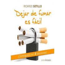 Dejar De Fumar Es Facil Sotillo, Ricardo Envío Gratis