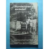 Inundaciones Y Sociedad En El Gran Resistencia Chaco 1982-83