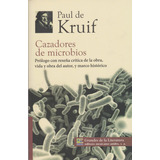 Libro Cazadores De Microbios Paul De Kruif + Regalo