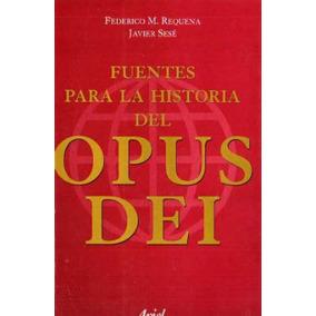 Requena Sese - Fuentes Para La Historia Del Opus Dei