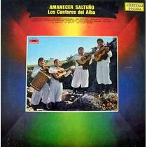 Los Cantores Del Alba Amanecer Salteño
