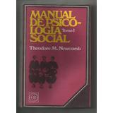 Manual De Psicologia Social Theodore M. Newcomb Tomo 1