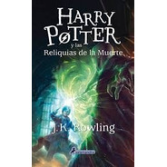 Harry Potter 7 Reliquias Muerte - J K Rowling - Salamandra