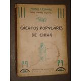 Cuentos Populares De China. Mitos/cuentos/leyendas.