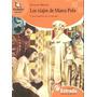 Los Viajes De Marco Polo Ignacio Miller Estrada Nuevo