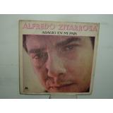 Alfredo Zitarrosa Adagio De Mi Pais Vinilo Argentino