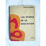 Las Etapas De La Educación / Maurice Debesse