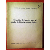 Selección De Fuentes Para Estudio Historia Antigua Clásica