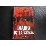 Diario De La Crisis. Pedro Orgambide.