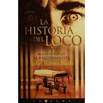 Libro La Historia Del Loco De John Katzenbach
