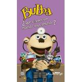Bubba, Que Quieres Ser Cuando Seas Gran De Micha, Carolina