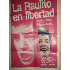 Poster Pelicula * La Raulito En Libertad* Año1975 Original