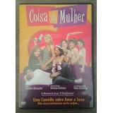 Dvd Coisa De Mulher - Uma Comedia Sobe Amor E Sexo