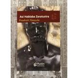 Así Hablaba Zaratustra / Friedrich Nietzsche