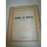Libro Albores De Montaña. Poemas .año 1960