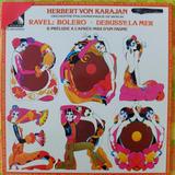 Vinilo Música Clásica: Bolero De Ravel Y El Mar De Debussy