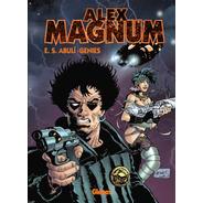 Alex Magnum * Enrique S. Abuli Y Alfredo Genies  * Glenat *