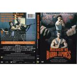 Dvd Lacrado Massacre No Bairro Japones Brandon Lee Dolph Lun