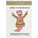 Livro Arte E Cidadania Diva Luiz Da Silva