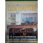 Revista Casa Country, Número 79, Julio De 2005 !!!