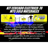 Cerco Electrico Kit 70 Mts Solo Materiales Listo De Instalar