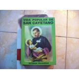 Vida Popular De San Cayetano Por Esteban Felgueras