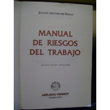Manual De Riesgos Del Trabajo - De Diego