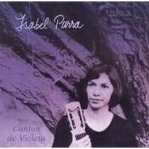 Isabel Parra Cantos De Violeta Cd Descatalogado Folklore