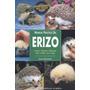 Manual Práctico Del Erizo Dennis Kelsey Wood Pdf