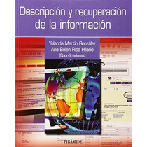 Descripción Y Recuperación De La Información (o Envío Gratis