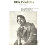 * Partitura Para Piano - Cancion - Ojos Españoles