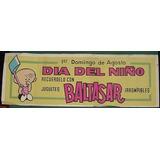 Antiguo Cartel Banner Juguetes Baltasar Dia Del Niño 59 X 20