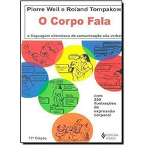 Livro O Corpo Fala - Livro Novo 2014 Roland Tompakow