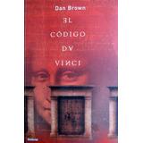 Dan Brown, El Código Da Vinci, Ed. Umbriel