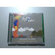 Cd Rock Your Babies - Engenheiros Do Hawaii - Lacrado