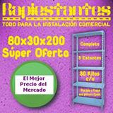 Estanterias Metalicas Reforzadas 80x30x200 Super Oferta!!