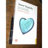 Amor Líquido Zygmunt Bauman Fce Nuevo