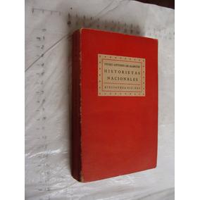 Libro Historietas Nacionales , Pedro Antonio De Alarcon , A