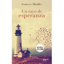 Un Rayo De Esperanza (en Papel) Francesc Miralles