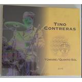 Tino Contreras Yúmare / Quinto Sol