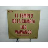 Los Wawanco En El Templo De La Cumbia Vinilo Argentino