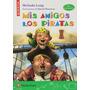 Mis Amigos Los Piratas (letra Manuscrita) (colección Piñata
