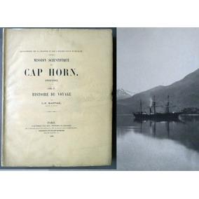(patagonia) (cabo De Hornos) ( Viajeros) Cap Horn . Martial