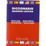 Diccionario Magnum Lexicon. Inglés-español, Español-inglés