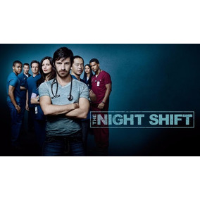 The Night Shift - 1ª A 3ª Temporada Completas E Dubladas !!