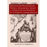 Brevario Del Pensamiento Político, Económico, Social Y ...