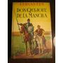 Libro Don Quijote De La Mancha Cervantes Edic. 1950