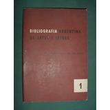 Libro Artes Y Letras Bibliografía Argentina Indice 1959 Nro1