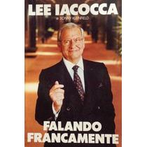 Livro Falando Francamente Lee Iacocca