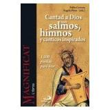 Cantad A Dios Con Salmos Himnos Y Canticos Inspira; Pablo C